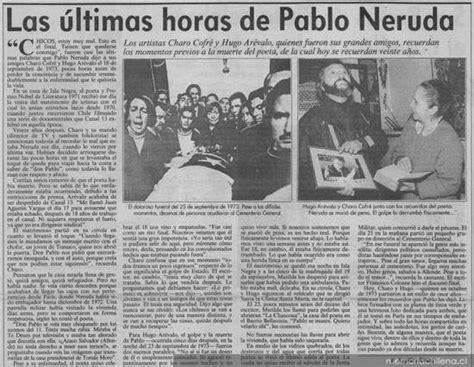 libro las ltimas horas de las 250 ltimas horas de pablo neruda memoria chilena biblioteca nacional de chile