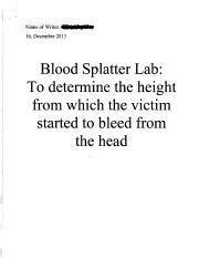bloodstain pattern analysis lab report in some spots the diameter of the bloodstain gets smaller