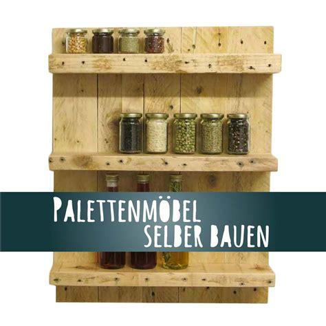 Aus Paletten Bauen by Palettenm 246 Bel Selber Bauen Anleitung Kellerherz