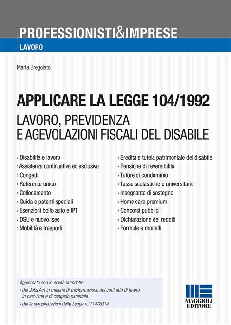 legge 104 92 testo applicare la legge 104 1992