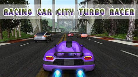 car racing game download for mob org racing car city turbo racer for android free download