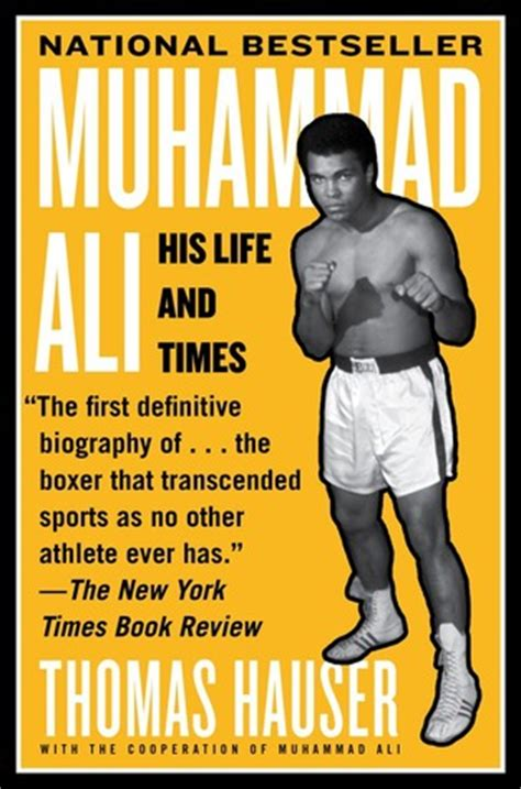 biography muhammad ali book muhammad ali his life and times by thomas hauser