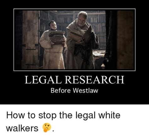 How To Meme - legal research before westlaw how to stop the legal white