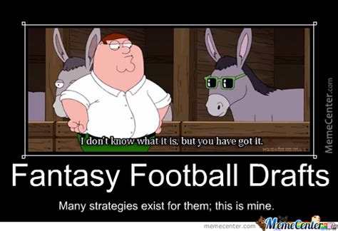 Fantasy Football Draft Meme - fantasy football drafts peter griffin by tbloomgokaboom meme center