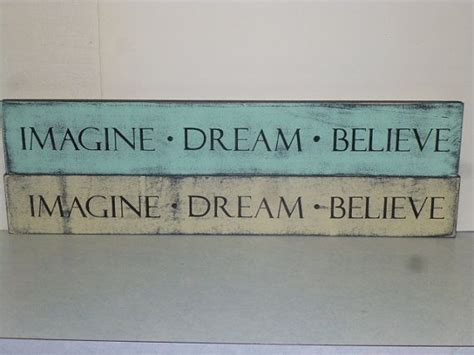 shabby chic signs shabby chic sign imagine believe imagine sign