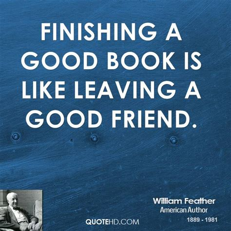 a great novel is a william feather quotes quotehd