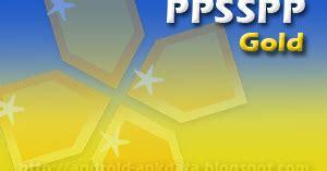 psp gold apk ppsspp gold apk psp emulator app