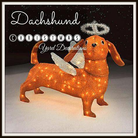 wiener up your yard with a dachshund christmas yard decora