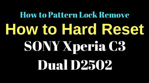 how to flash pattern password disable unlock pattern xperia c3 how to pattern unlock without