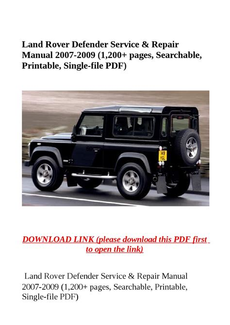service manual 1992 land rover defender manual free download 1996 land rover defender land rover defender service repair manual 2007 2009 1 200 pages searchable printable