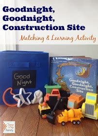 goodnight goodnight construction site goodnight goodnight construction site matching learning activity sunny day family