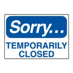 temporary housekeeping sign sorry temporarily closed