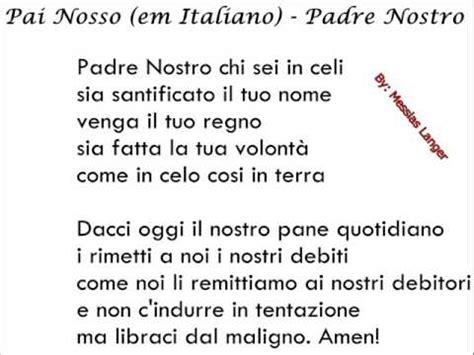 ave testo italiano como aprender italiano r 193 pido pai nosso em italiano