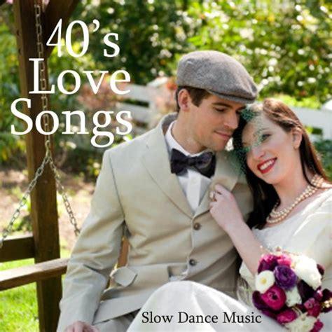 swing dance love songs 40 s music big band era classic love songs and swing