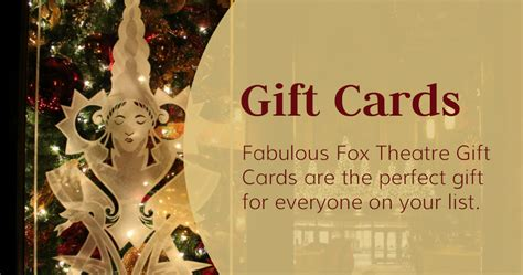 Theatre Gift Card - gift cards the fabulous fox theatre