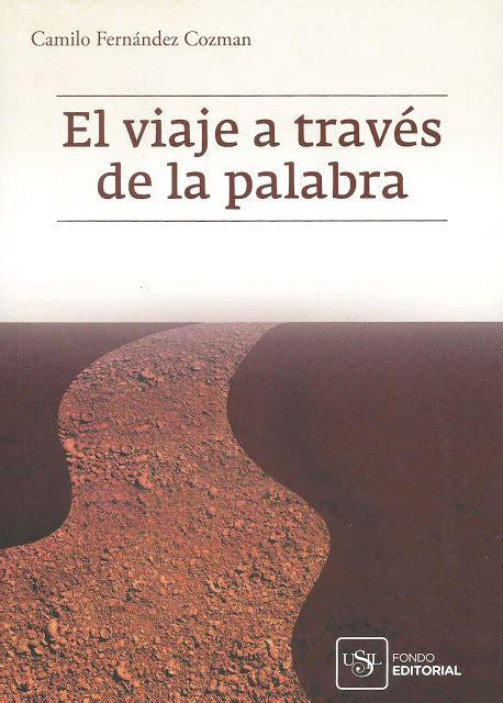 libro el viaje a la libros el viaje a trav 233 s de la palabra
