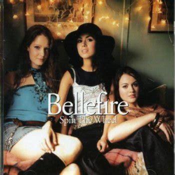 bellefire the bellefire i ll never get you getting me lyrics