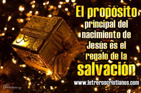 imagenes del nacimiento de jesus con frases nacimiento de jes 250 s salvaci 243 n 171 letreros cristianos com