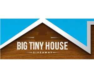 House Giveaway Sweepstakes - big tiny house giveaway and instant win game sweepstakes and more at topsweeps com