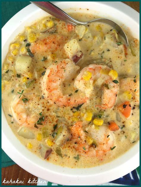 Shrimp And Corn Chowder by Kahakai Kitchen Shrimp And Corn Chowder For Cook