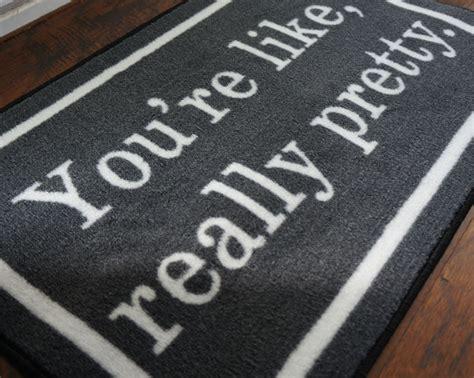 Pretty Welcome Mats 2 X 3 You Re Like Really Pretty Doormat Floormatshop