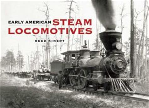 locomotive books books on steam locomotives early american information