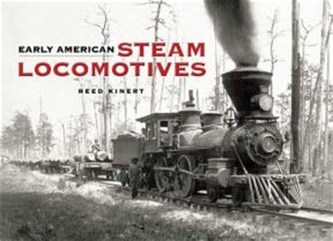 locomotive books books on steam locomotives early american information
