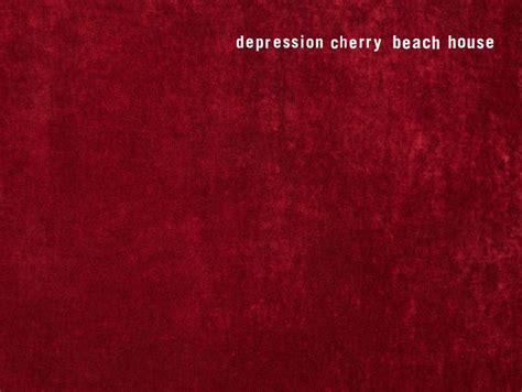 beach house lyrics beach house depression cherry booklet lyrics genius