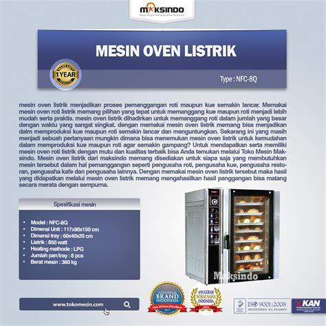 Oven Listrik Maksindo daftar mesin oven roti dan kue model listrik terbaru