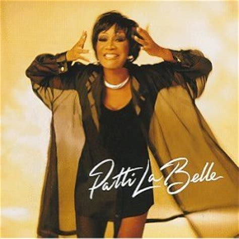 the best of patti labelle chatter busy patti labelle quotes