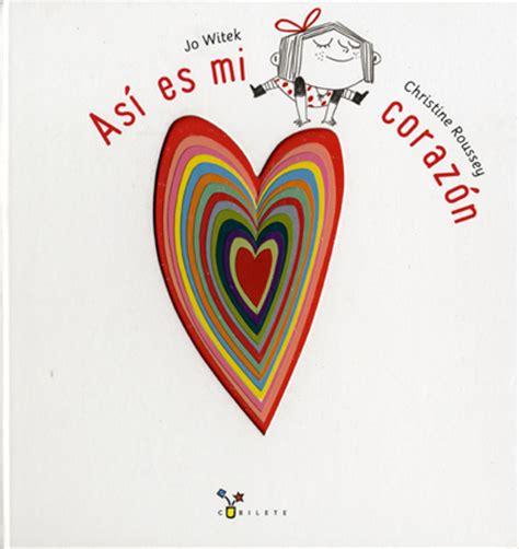 as es mi corazn 8469601431 libros para educar las emociones as 237 es mi coraz 243 n rz100arte