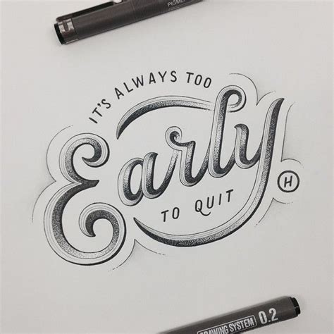 designspiration hand type it s always to early to quit designspiration hand