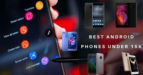 android best mobiles top 10 best android phones in india 15000 february