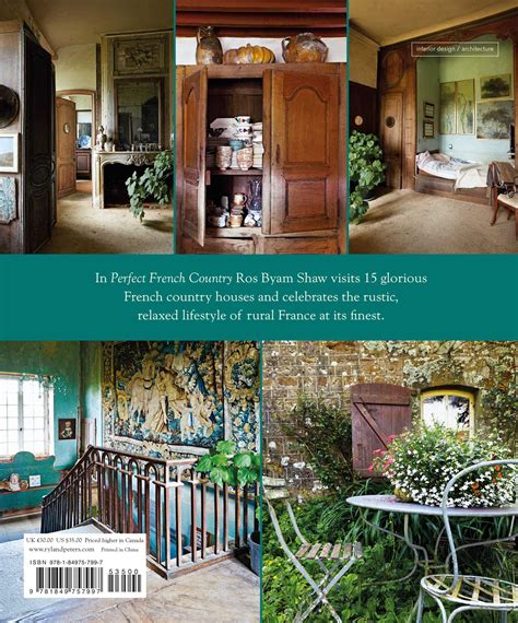 perfect french country inspirational perfect french country book by ros byam shaw official publisher page simon schuster