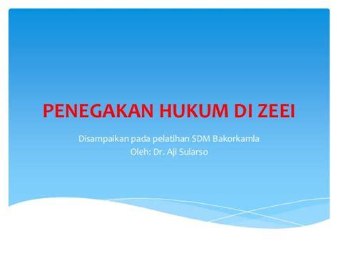 Penegakan Hukum Di Indonesia Upload Share And Discover   penegakan hukum di zee http ajisularso com