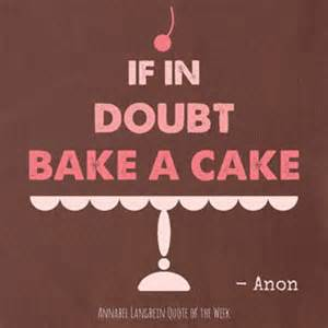 quotes about baking a cake quotesgram