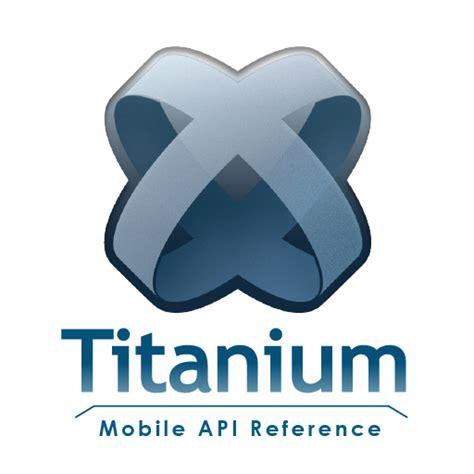titanium mobile titanium mobile api reference pdf free