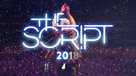 the script uk the script 2018 uk tour youtube