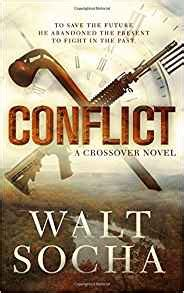 conflict the crossover series walt socha 9781944753016