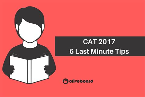 Age Limit For Cat Mba by Cat 2017 Last Minute Tips To Ace The Mba Exams
