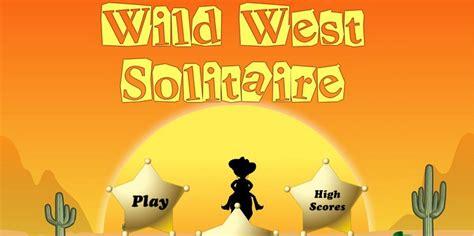 wild west solitaire play   games  playplayfun