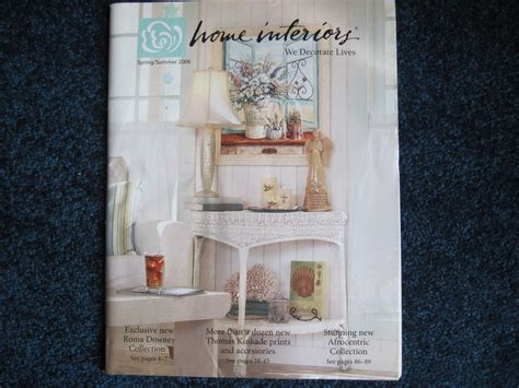 home interiors company catalog home interiors gifts spring summer 2006 catalog brochure