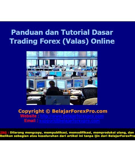 tutorial forex trading pemula ebook gratis panduan belajar trading forex valas online