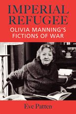 patten university discount imperial refugee olivia manning s fictions of war
