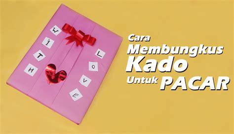 tutorial bungkus kado bentuk dompet cara membungkus kado untuk pasangan tercinta