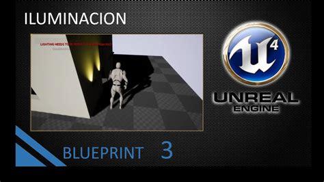 iluminacion unreal engine 4 iluminacion automatica blueprints unreal engine 4 3 youtube