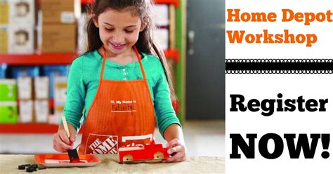 home depot workshop register now to build free truck