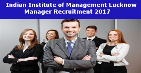Iim Lucknow Executive Mba 2017 by Iim Lucknow Manager For Mba And Pgdm Graduate