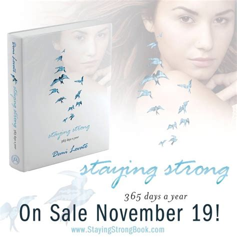 demi lovato biography stay strong staying strong quotes like success