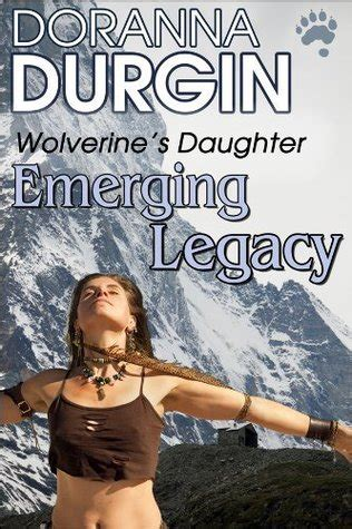 emerging books emerging legacy a story of the wolverine s by